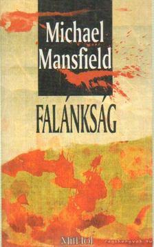 Michael Mansfield - Falánkság [antikvár]