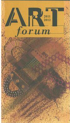 BUTAK ANDRÁS - Art forum 2011-2012 [antikvár]