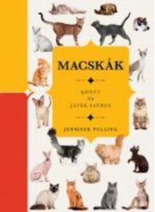Jennifer Pulling - Macskák - Könyv és játék egyben