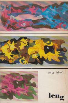 Jung Károly - Leng [antikvár]
