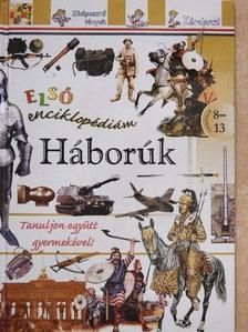 Első enciklopédiám - Háborúk [antikvár]