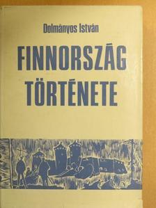 Dolmányos István - Finnország története [antikvár]