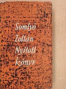 Somlyó Zoltán - Nyitott könyv/A titkos írás [antikvár]