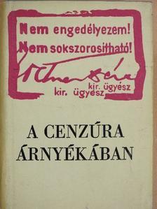 Bálint György - A cenzúra árnyékában [antikvár]