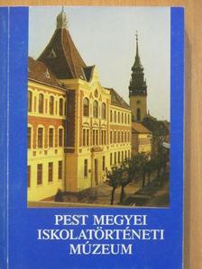 Farkas Péter - Pest megyei Iskolatörténeti Múzeum [antikvár]