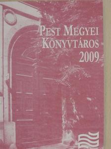 Balogh Istvánné - Pest megyei könyvtáros 2009/1. [antikvár]
