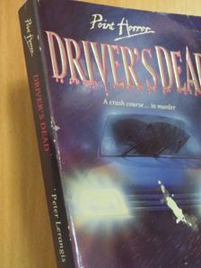 Peter Lerangis - Driver's Dead [antikvár]