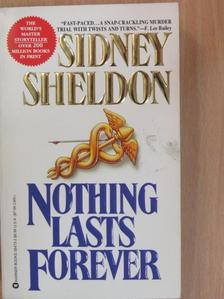 Sheldon Sidney - Nothing lasts forever [antikvár]