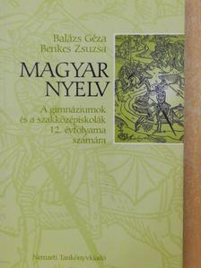 Balázs Géza - Magyar nyelv 12. [antikvár]