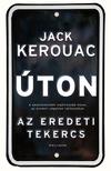 Jack KEROUAC - Úton - Az eredeti tekercs
