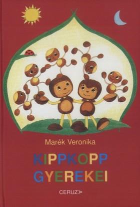 MARÉK VERONIKA - Kippkopp gyerekei