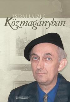 Zsirai László - Közmagányban
