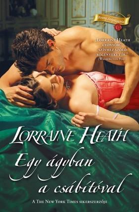 Lorraine Heath - Egy ágyban a csábítóval [eKönyv: epub, mobi]