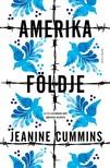 Cummins, Jeanine - Amerika földje [eKönyv: epub, mobi]