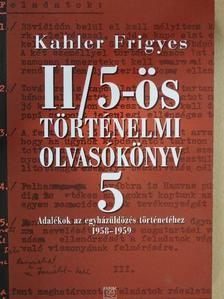 Kahler Frigyes - II/5-ös történelmi olvasókönyv 5. [antikvár]