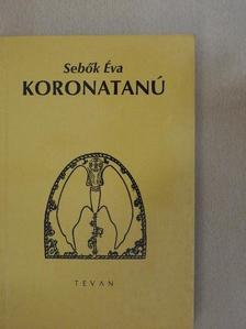 Sebők Éva - Koronatanú [antikvár]