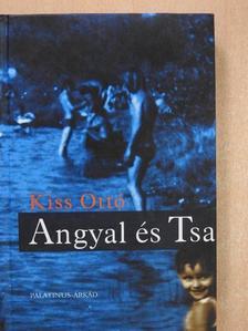 Kiss Ottó - Angyal és Tsa [antikvár]