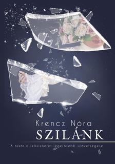 Krencz Nóra - Szilánk