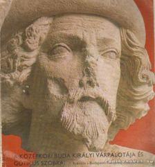 DR. HORVÁTH MIKLÓS - A középkori Buda királyi várpalotája és gótikus szobrai [antikvár]