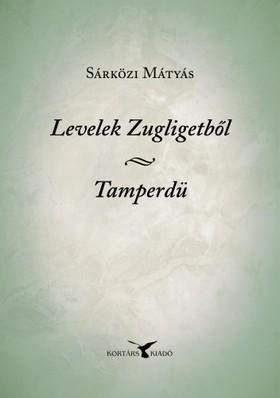 Sárközi Mátyás - Levelek Zugligetből; Tamperdü