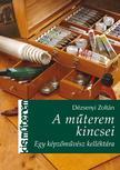 Dézsenyi Zoltán - A mûterem kincsei ###