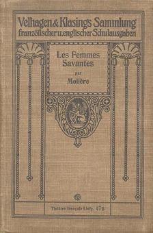 MOLIÉRE - Les femmes savantes [antikvár]