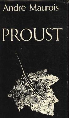 André Maurois - Proust [antikvár]