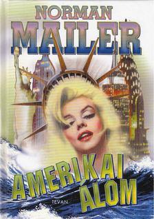 Norman Mailer - Amerikai álom [antikvár]