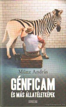 MÜNZ ANDRÁS - Génficam és más állatéletképek [antikvár]