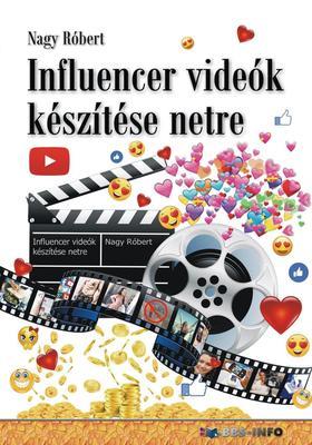 Nagy Róbert - Influencer videók készítése netre