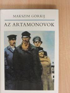 Makszim Gorkij - Az Artamonovok [antikvár]