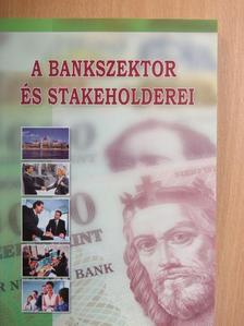 Dr. Bihari Zsigmond - A bankszektor és stakeholderei [antikvár]