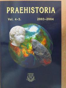 Kordos László - Praehistoria 4-5. 2003-2004 [antikvár]