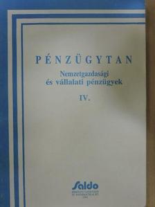 Asztalos László - Pénzügytan IV. [antikvár]