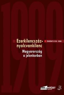 RAINER M. JÁNOS (SZERK.) - Ezerkilencszáznyolcvankilenc - Az 1956-os Intézet XXV. Évkönyve, 2020. [eKönyv: pdf]