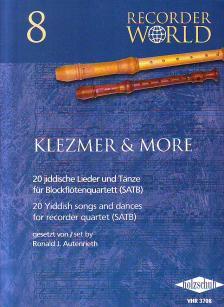 RECORDER WORLD 8: KLEZMER & MORE FÜR BLOCKFLÖTENQUARTETT (SATB)