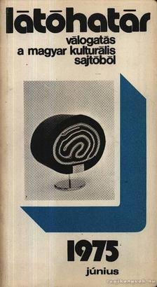 Szabolcsi Miklós - Látóhatár 1975 Június [antikvár]