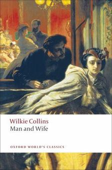 Wilkie Collins - Man and Wife [antikvár]