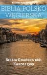 TruthBeTold Ministry, Joern Andre Halseth, Gáspár Károli - Biblia Polsko Wêgierska [eKönyv: epub, mobi]