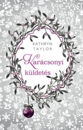 Kathryn Taylor - Karácsonyi küldetés [eKönyv: epub, mobi]