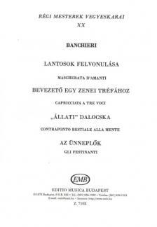 BANCHIERI - RÉGIS MESTEREK VEGYESKARAI (LUKIN) XX. BANCHIERI