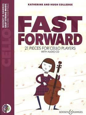 COLLEDGE - FAST FORWARD. 21 PIECES FOR CELLO PLAYERS WITH AUDIO CD