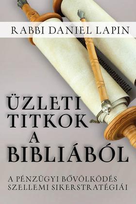 Rabbi Daniel Lapin - Üzleti titkok a Bibliából