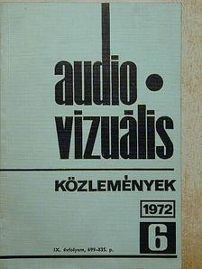 Audio-vizuális technikai és módszertani közlemények 1972/6. [antikvár]