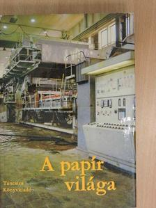 Ágh István - A papír világa [antikvár]
