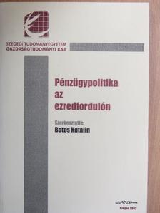 Antalóczy Katalin - Pénzügypolitika az ezredfordulón [antikvár]