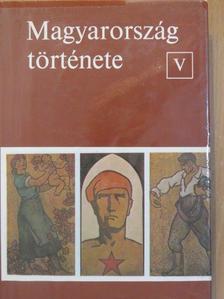 Hajdu Tibor - Magyarország története V. [antikvár]