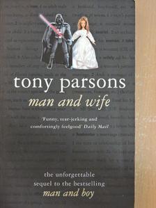 Tony Parsons - Man and Wife [antikvár]