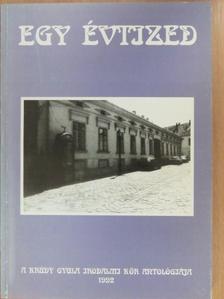 Antalfy István - Egy évtized (dedikált példány) [antikvár]