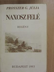 Ihász-Kovács Éva - Naxosz felé (dedikált példány) [antikvár]